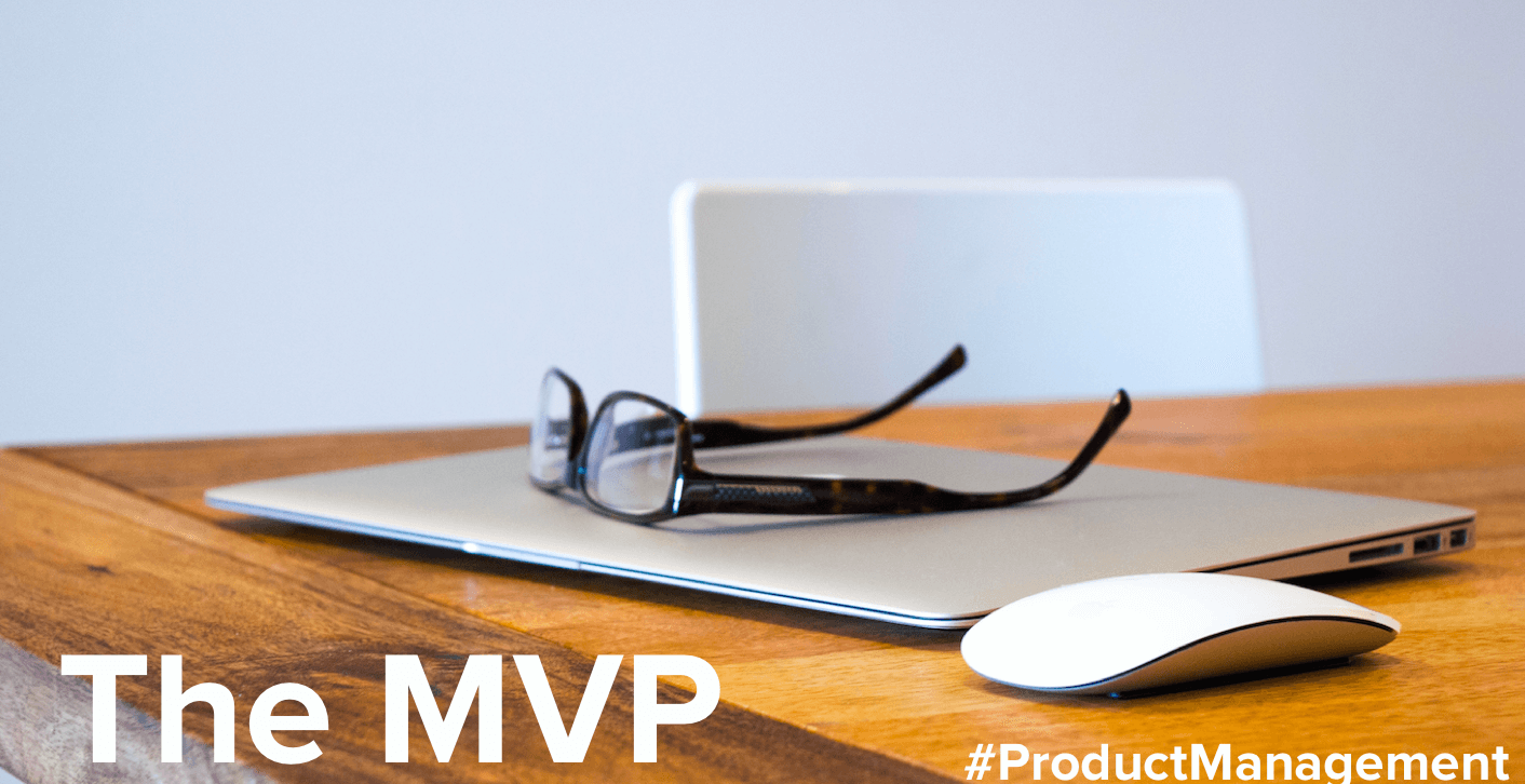 Defining an MVP for your product