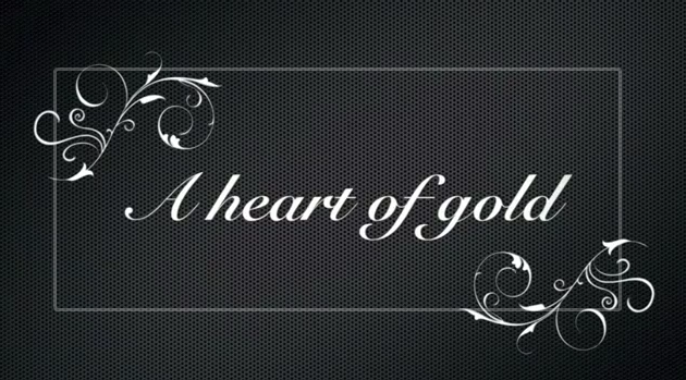 Poem: A heart of gold